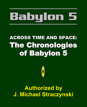Across Time and Space The Chronologies of Babylon 5 2008 Edition