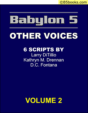 Front Cover of Babylon 5 Scripts: Other Voices, Volume 2