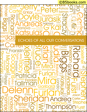Front Cover of Echoes of All Our Conversations, Volume 6