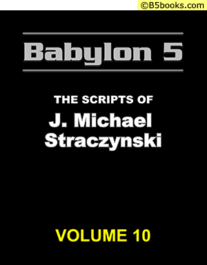 Front Cover of Babylon 5: The Scripts of J. Michael Straczynski, Volume 10