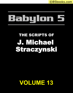 Front Cover of Babylon 5: The Scripts of J. Michael Straczynski, Volume 13
