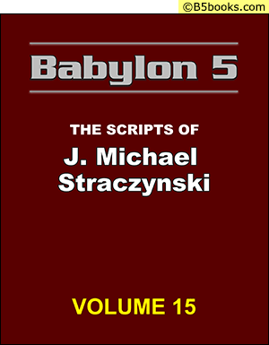 Front Cover of Babylon 5: The Scripts of J. Michael Straczynski, Volume 15
