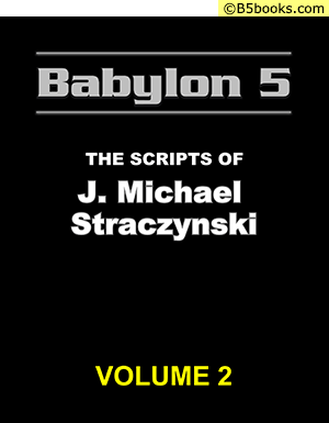 Front Cover of Babylon 5: The Scripts of J. Michael Straczynski, Volume 2