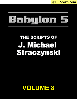 Front Cover of Babylon 5: The Scripts of J. Michael Straczynski, Volume 8