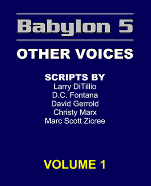 Babylon 5 Scripts Other Voices Volume 1