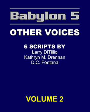 Babylon 5 Scripts Other Voices Volume 2