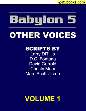 Front Cover of Babylon 5 Scripts: Other Voices, Volume 1