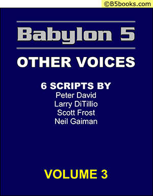 Front Cover of Babylon 5 Scripts: Other Voices, Volume 3