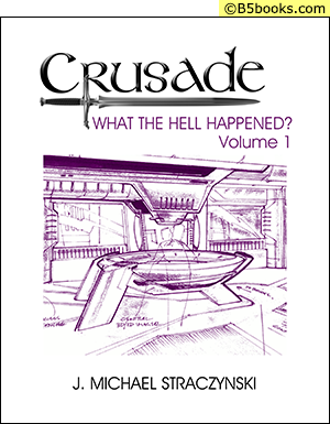 Front Cover of Crusade: What the Hell Happened? Volume 1