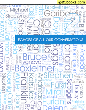 Front Cover of Echoes of All Our Conversations, Volume 2
