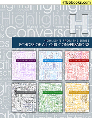 Front Cover of Highlights from the Series Echoes of All Our Conversations