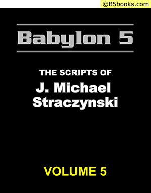 Front Cover of Babylon 5: The Scripts of J. Michael Straczynski, Volume 5