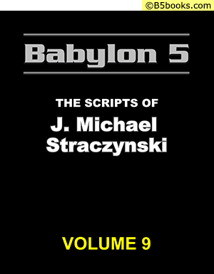 Front Cover of Babylon 5: The Scripts of J. Michael Straczynski, Volume 9