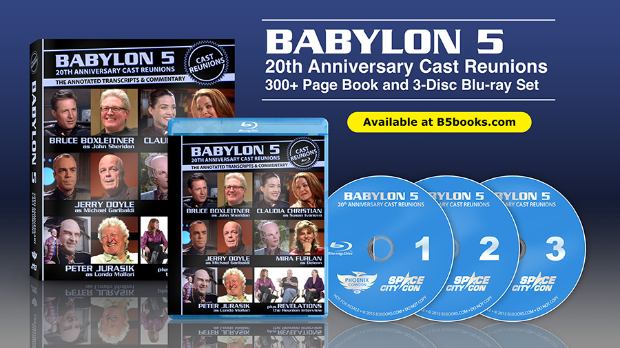 Babylon 5 Cast Reunions 300 Page Book and 3-Disc Blu-ray Set at B5books.com